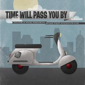 Time Will Pass You By