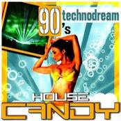 House Candy - Technodream 90's