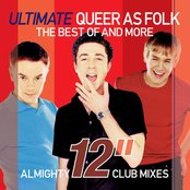"Almighty Presents: Ultimate Queer As Folk - Almighty 12"" Club Mixes"