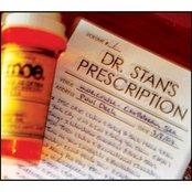 Dr. Stan's Prescription Volume 1