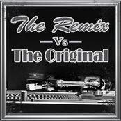 The Remix Vs. The Original