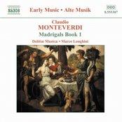 MONTEVERDI: Madrigals, Book 1