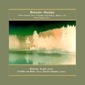 Sonata No.1 for piano, Études and Polkas Book I-III, Sonata No.1 for flute and piano (Radoslav Kvapil, Gunilla von Bahr, Kerstin Hindart)