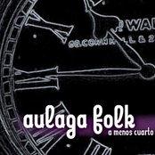 AULAGA FOLK - A menos Cuarto (2011)