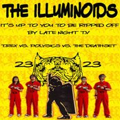 It's Up To You To Be Ripped Off by Late Night T.V (T.Rex vs. Polysics vs. The Deathset)-The Illuminoids