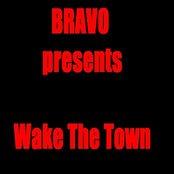 Bravo presents Wake the town
