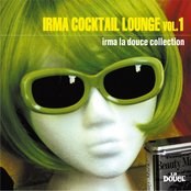 Irma Cocktail Lounge, Vol. 1 (Irma La Douce Collection)