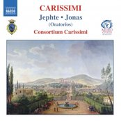 CARISSIMI: Jephte / Jonas