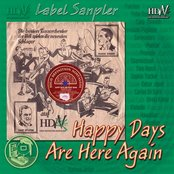 Hdn Label Sampler (Happy Days Are Here Again)