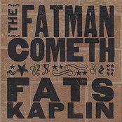 The Fatman Cometh