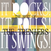 It Rocks! It Rolls! It Swings! - The Best Of The Treniers
