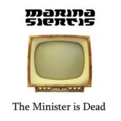 The Minister Is Dead (single)
