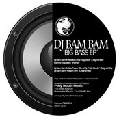 "[PMM034] Dj Bam Bam - ""Big Bass Ep"" Potty Mouth Music"