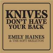 Knives Don´t Have Your Back