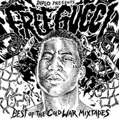 Diplo Presents: Free Gucci (Best of The Cold War Mixtapes)