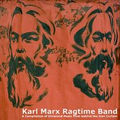 Karl Marx Ragtime Band. A Compilation of Dixieland Music from behind the Iron Curtain