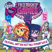 My Little Pony Equestria Girls: The Friendship Games (Original Motion Picture Soundtrack)