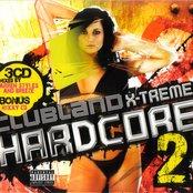 Clubland X-Treme Hardcore 2 (Disc 3)