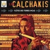 Los Calchakis, Vol. 1 : Flûtes des Terres Incas