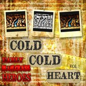 Cold, Cold Heart - Early Bluegrass Heroes, Vol.1 (Remastered)