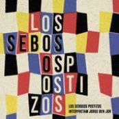 Los Sebosos Postizos - Interpretam Jorge Ben Jor