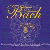 Johann Sebastian Bach Vol. 1 - Brandenburgische Konzerte - Konzerte für Cembali und Streicher - Konzert für Violine, Oboe und Streicher