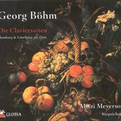 Bohm, G.: Suites Nos. 1-11 / Prelude, Fugue and Postlude in G Minor