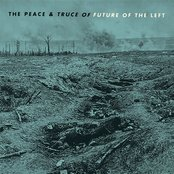 The Peace and Truce Of Future Of the Left