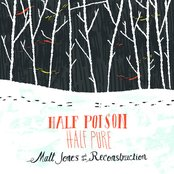 Half Poison, Half Pure