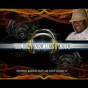 You Don't Know Like I Know (feat. Markevia Heath & Digits Blessed #7)
