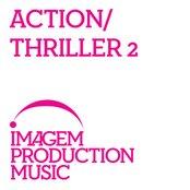 Action/Thriller 2 - Film Trailer Music