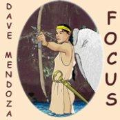 Dave Mendoza - Focus