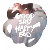 Good Sad Happy Bad
