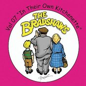 The Bradshaws Vol. 7 - In Their Own Kitchenette