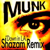 Down In L.A. (Shazam Remix)