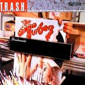 T.R.A.S.H. - Tubes Rarities And Smash Hits