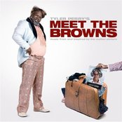 """Music From And Inspired By The Motion Picture Tyler Perry's """"Meet The Browns"""""""