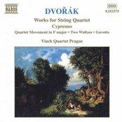 DVORAK: Cypresses / String Quartet Movement in F Major