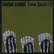 Iron Lung / Lana Dagales