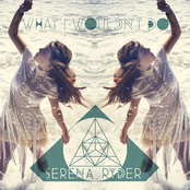 album What I Wouldn't Do by Serena Ryder