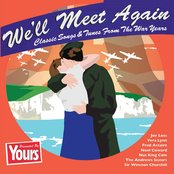 Yours Presents: We'll Meet Again