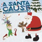 A Santa Cause 2 - It's a Punk Rock Christmas