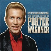 Out Of The Silence Came A Song: The Somber Sound Of Porter Wagoner