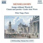 MENDELSSOHN: Songs without Words, Vol. 2