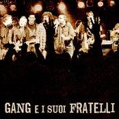 Gang e i suoi fratelli