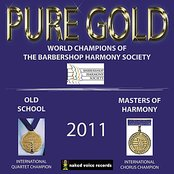 Pure Gold 2011:  World Champions of The Barbershop Harmony Society