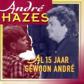 Al 15 jaar gewoon André