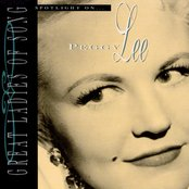 Great Ladies Of Song / Spotlight On Peggy Lee