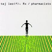 Tej Leo(?), Rx / Pharmacists