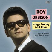 Sings of Lonley & Blue (Original Album Plus Bonus Tracks)